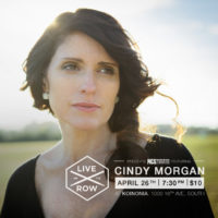 Cindy Morgan Live on the Row April 26th